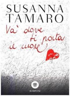 Va dove ti porta il cuore - Tamaro, Susanna