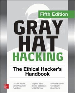 Gray Hat Hacking the Ethical Hacker´s Handbook,...