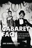 Cabaret FAQ: All That's Left to Know about the Broadway and Cinema Classic