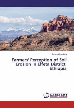 Farmers´ Perception of Soil Erosion in Elfeta D...