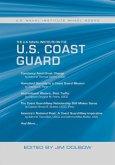 The U.S. Naval Institute on the U.S. Coast Guard: U.S. Naval Institute Wheel Books