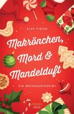 Makrönchen, Mord & Mandelduft (eBook, ePUB)