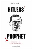 Hitlers Prophet (eBook, ePUB)
