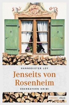 Jenseits von Rosenheim (eBook, ePUB) - Loy, Hannsdieter