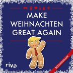 Make Weihnachten great again (eBook, ePUB)