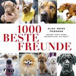 1000 beste Freunde (eBook, ePUB) - Friedman, Elias Weiss