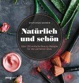 Natürlich und schön (eBook, PDF)