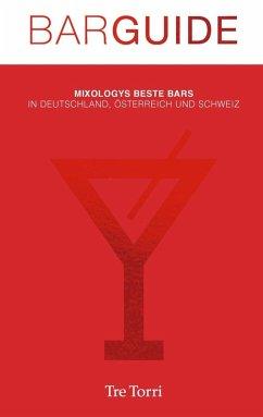 Mixology Bar Guide No. 5 (eBook, PDF) - Eichhorn, Peter