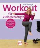 Workout für Vielbeschäftigte (Mängelexemplar)