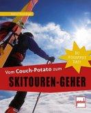 Vom Couch-Potato zum Skitouren-Geher (Mängelexemplar)