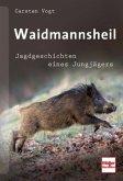 Waidmannsheil (Mängelexemplar)