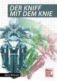 Der Kniff mit dem Knie (Mängelexemplar)