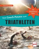 Vom Couch-Potato zum Triathleten (Mängelexemplar)
