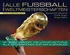 Alle Fußball-Weltmeisterschaften 1930-2014 (Mängelexemplar)