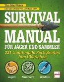 Survival Manual für Jäger und Sammler (Mängelexemplar)