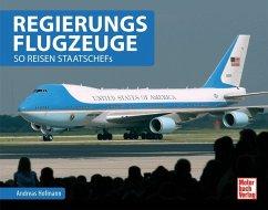 Regierungsflugzeuge (Mängelexemplar) - Hofmann, Andreas