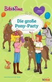 Bibi & Tina - Die große Pony-Party (eBook, ePUB)