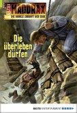Die überleben dürfen / Maddrax Bd.455 (eBook, ePUB)