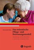 Das mäeutische Pflege- und Betreuungsmodell (eBook, PDF)