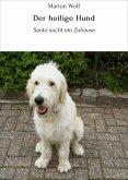 Der heilige Hund (eBook, ePUB)