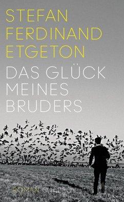 Das Glück meines Bruders (eBook, ePUB) - Etgeton, Stefan Ferdinand