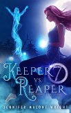 Keeper vs. Reaper (Graveyard Guardians, #1) (eBook, ePUB)