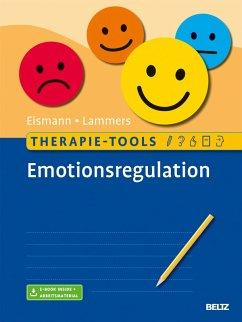 Therapie-Tools Emotionsregulation (eBook, PDF) - Lammers, Claas-Hinrich; Eismann, Gunnar
