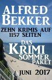 Das Krimi Sommer Paket Juni 2017: Zehn Krimis auf 1157 Seiten (eBook, ePUB)