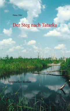 Der Steg nach Tatarka (eBook, ePUB)