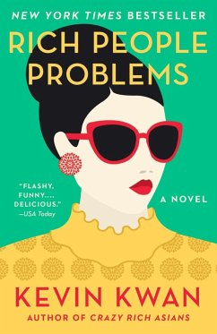 Rich People Problems (eBook, ePUB) - Kwan, Kevin