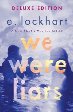 We Were Liars Deluxe Edition (eBook, ePUB) - Lockhart, E.