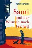 Sami und der Wunsch nach Freiheit (eBook, ePUB)