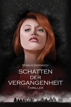 Schatten der Vergangenheit (eBook, ePUB) - Hornisch, Marius