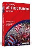 111 Gründe, Atlético Madrid zu lieben