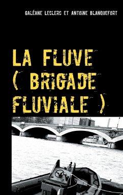 La Fluve (brigade fluviale)