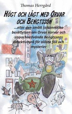 Högt och lågt med Orvar och Bengtsson - Herrgård, Thomas