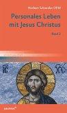 Personales Leben mit Jesus Christus, Band 2