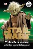 Star Wars(TM) Yodas Geheimnisse (Mängelexemplar)