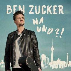 Na Und?! - Zucker,Ben