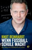 Wenn Fußball Schule macht (eBook, ePUB)