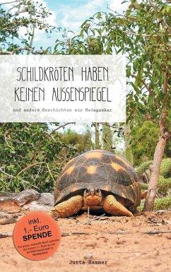 Schildkröten haben keinen Außenspiegel (eBook, ePUB)