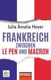 Frankreich zwischen Le Pen und Macron (eBook, ePUB)