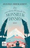 Der unerhörte Wunsch des Monsieur Dinsky (eBook, ePUB)