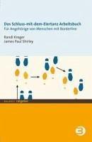 Das Schluss-mit-dem-Eiertanz-Arbeitsbuch (eBook als PDF) (eBook, PDF) - Kreger, Randi; Shirley, James P.