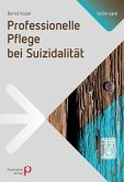 Professionelle Pflege bei Suizidalität (eBook, PDF)