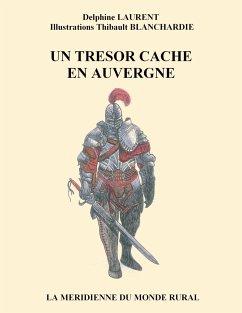 Un trésor caché en Auvergne