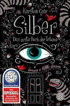 Silber - Das erste Buch der Träume / Silber Trilogie Bd.1 - Gier, Kerstin