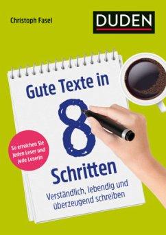 Gute Texte in 8 Schritten - Fasel, Christoph
