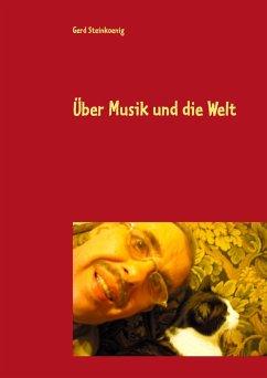 Über Musik und die Welt