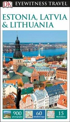 DK Eyewitness Travel Guide Estonia, Latvia & Lithuania - DK